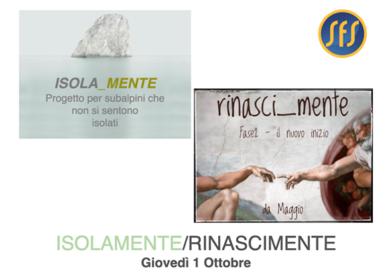 I progetti Subalpini: ISOLAMENTE e RINASCIMENTE